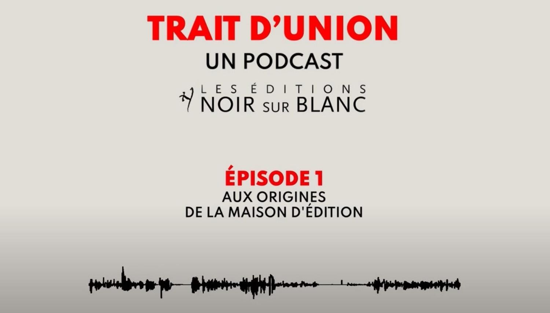 Podcast Noir sur Blanc